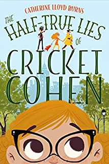 Book Cover: The Half-True Lies of Cricket Cohen