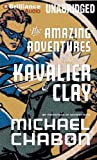 The Amazing Adventures of Kavalier & Clay Michael Chabon