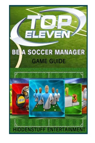 Top Eleven Be a Soccer Manager Game Guide