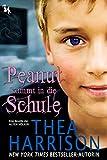 Peanut kommt in die Schule: Eine Novelle der Alten V�lker (Alte V�lker 13)