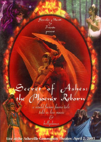 secret-of-ashes-the-phoenix-reborn-a-world-fusion-faerie-tale-told-in-live-music-bellydance-live-at-