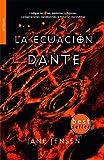 img - for La ecuacion Dante / Dante's Equation (Spanish Edition) book / textbook / text book