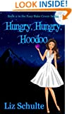 Hungry, Hungry Hoodoo (Easy Bake Coven Book 2)