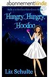 Hungry, Hungry Hoodoo (Easy Bake Coven Book 2) (English Edition)