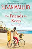 img - for The Friends We Keep (Mischief Bay) book / textbook / text book