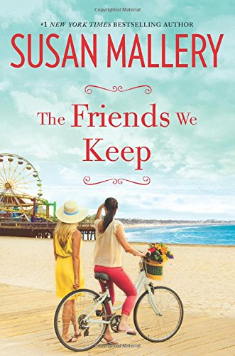 The Friends We Keep (Mischief Bay)