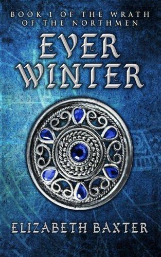 Everwinter: The Wrath of the Northmen #1: Volume 1
