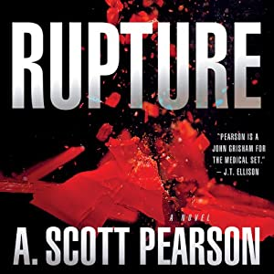 Rupture | [A. Scott Pearson]