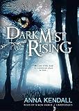 Dark Mist Rising (The Soulvine Moor Chronicles, Book Two)