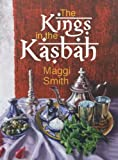 The Kings in the Kasbah (English Edition)