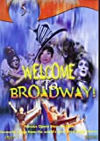 Welcome To Broadway [DVD]