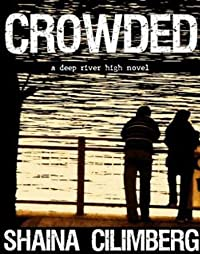 Crowded by Shaina Cilimberg ebook deal