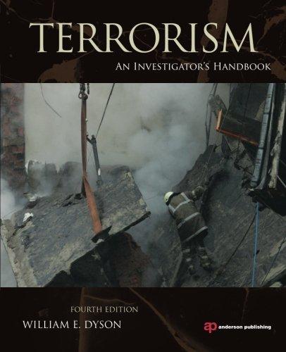 Terrorism, Fourth Edition: An Investigator'S Handbook