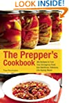 The Prepper's Cookbook: 300 Recipes t...