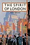 The Spirit of London Notebook