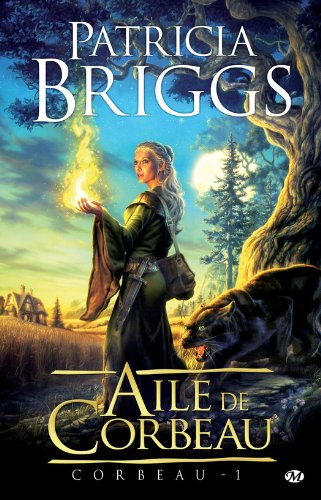 Patricia Briggs - Aile de Corbeau: Corbeau, T1