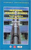 img - for Objetividad, realismo y ret rica. Nuevas perspectivas en Metodolog a de la econom a (Spanish Edition) book / textbook / text book