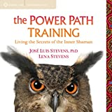img - for The Power Path Training: Living the Secrets of the Inner Shaman book / textbook / text book