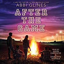 After the Game: Field Party, Book 3 Audiobook by Abbi Glines Narrated by Jason Carpenter, Charlotte Penfield