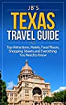 Texas Travel Guide: Top Attractions,...