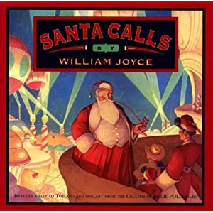 Santa Calls[ SANTA CALLS ] by Joyce, William (Author) Sep-28-93[ Hardcover ]
