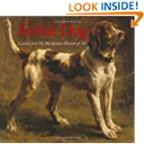 The Artful Dog: Canines from The Metropolitan Museum of Art