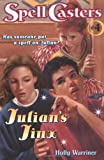 Julian's Jinx (Spell Casters) (0689819021) by Warriner, Mercer
