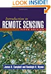 Introduction to Remote Sensing, Fifth...