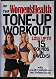 The Women's Health Tone-Up Workout: Lose up to 15 Pounds in 6 Weeks!