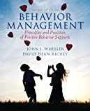 Behavior Management, Loose-Leaf Version with Pearson eText -- Access Card Package (3rd Edition)