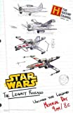 Star Wars The Legacy Revealed: X-Wing, WWII Figher, Death Star: The History Channel: Great Original Print Ad!