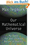 Our Mathematical Universe: My Quest f...