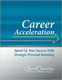 Career Acceleration: Speed Up Your Success with Strategic Personal Branding