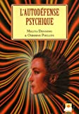 echange, troc Melita Denning, Osborne Phillips - L'autodéfense psychique