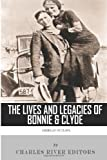 American Outlaws: The Lives and Legacies of Bonnie & Clyde