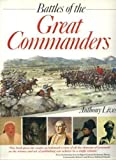 img - for Battles of the Great Commanders (A Marshall edition) book / textbook / text book