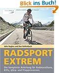 Radsport extrem: Die komplette Anleit...