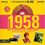 echange, troc Armelle Leroy, Laurent Chollet - Génération 1958 : Le livre anniversaire de vos 50 ans (1CD audio)
