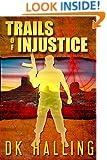 Trails of Injustice (Hank Rangar Thriller Book 2)