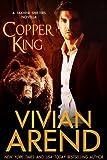 Copper King (A Billionaire Werebear Romance) (Takhini Shifte...