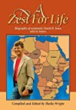 img - for A Zest for Life: Biography of Economist David B. Jones Told in Letters book / textbook / text book