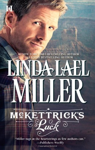 McKettrick's Luck (Mckettrick Men), Linda Lael Miller