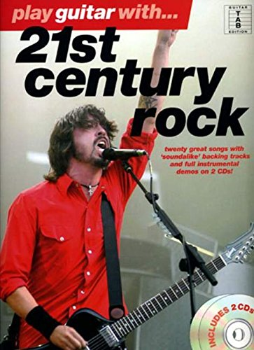 Play guitar with 21st century rock: (E): Guitar TAB Edition