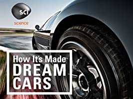 How It's Made Dream Cars Season 1