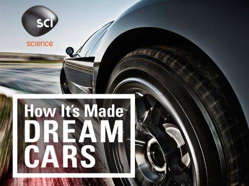 How It's Made Dream Cars Season 1