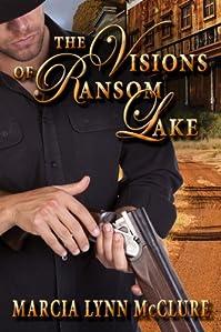 (FREE on 5/30) The Visions Of Ransom Lake by Marcia Lynn McClure - http://eBooksHabit.com