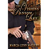 The Visions of Ransom Lake ~ Marcia Lynn McClure