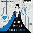 The Glass Magician Hörbuch von Charlie N. Holmberg Gesprochen von: Amy McFadden