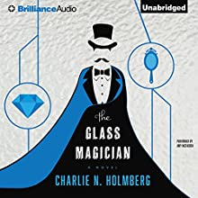 The Glass Magician | Livre audio Auteur(s) : Charlie N. Holmberg Narrateur(s) : Amy McFadden