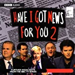 Have I Got News for You 2 |  BBC One